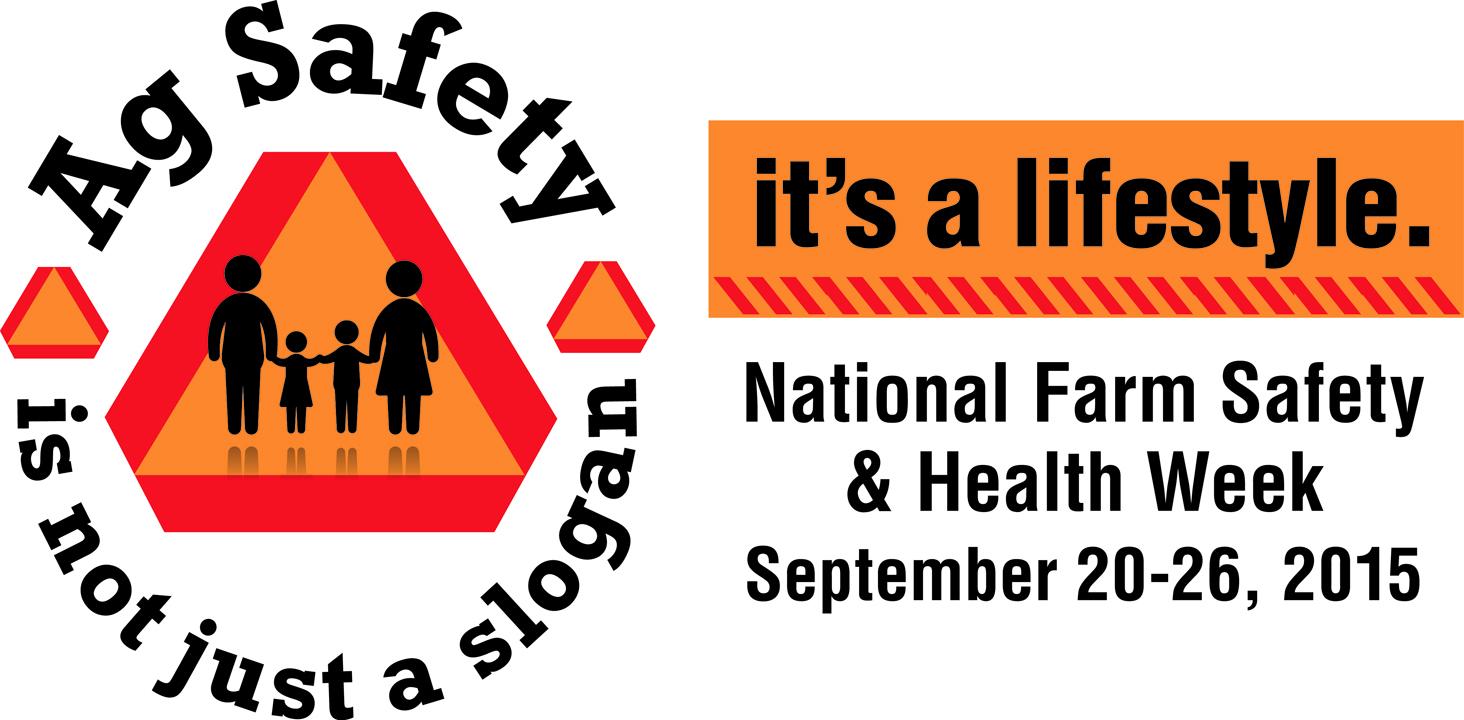 National Farm Safety Amp Health Week 2015